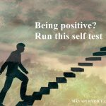 Being positive? Run this self test