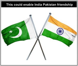 India Pakistan friendship possible?